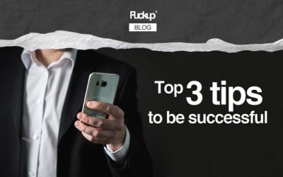 Top 3 tips to be successful