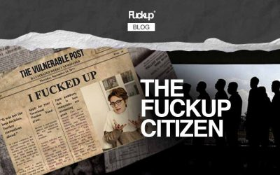 The Fuckup Citizen