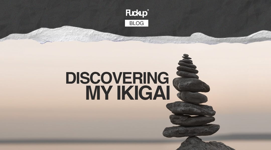 Discovering my Ikigai